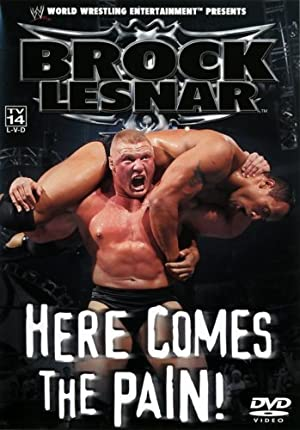 Brock Lesnar: Here Comes the Pain