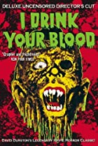 Image of I Drink Your Blood