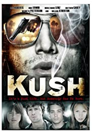 Kush (2007) Poster - Movie Forum, Cast, Reviews