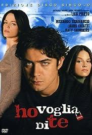 Ho voglia di te(2007) Poster - Movie Forum, Cast, Reviews