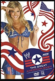 The Great American Bash (2005) Poster - TV Show Forum, Cast, Reviews