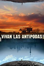 ¡Vivan las antípodas! (2011) Poster - Movie Forum, Cast, Reviews