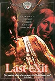 Last Exit (2003) Poster - Movie Forum, Cast, Reviews