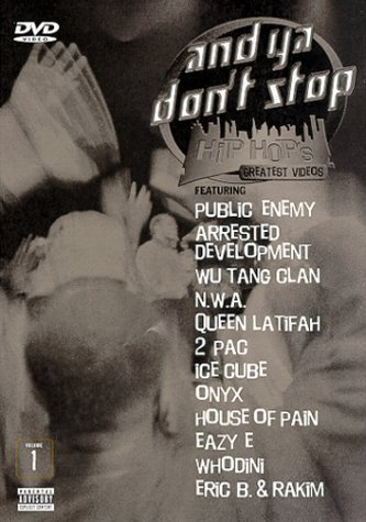 And Ya Don't Stop: Hip Hop's Greatest Videos, Vol. 1 (2000)