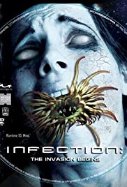 Infection: The Invasion Begins (2010) Poster - Movie Forum, Cast, Reviews