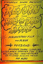 Return of the Rub-a-Dub Style Poster