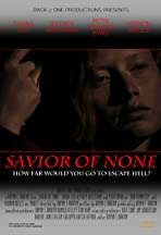 Savior of none