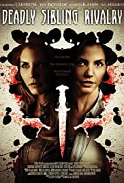 Deadly Sibling Rivalry (2011) Poster - Movie Forum, Cast, Reviews