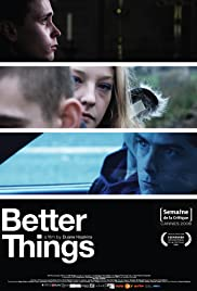 Better Things(2008) Poster - Movie Forum, Cast, Reviews
