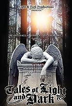 Tales of Light & Dark