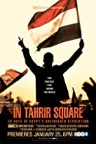 Image of In Tahrir Square: 18 Days of Egypt's Unfinished Revolution
