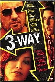 Three Way(2004) Poster - Movie Forum, Cast, Reviews
