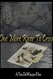 One More River to Cross Poster