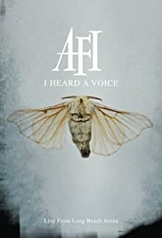 AFI: I Heard a Voice (2006) Poster - Movie Forum, Cast, Reviews