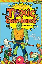 Image of Toxic Crusaders: The Movie