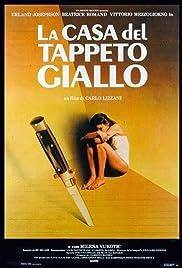 La casa del tappeto giallo(1983) Poster - Movie Forum, Cast, Reviews