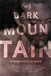 Dark Mountain (2013) Poster - Movie Forum, Cast, Reviews