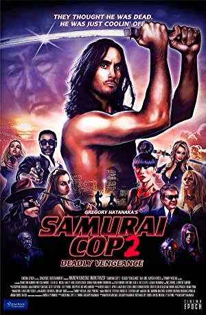 Samurai Cop 2: Deadly Vengeance (2015) HD 720P