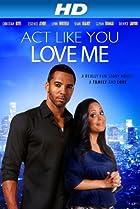 Image of Act Like You Love Me
