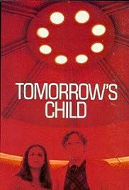 Tomorrow's Child Poster