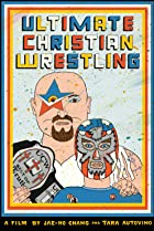 Image of Ultimate Christian Wrestling