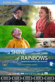 A Shine of Rainbows (2009) Poster - Movie Forum, Cast, Reviews