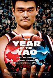 The Year of the Yao (2004) Poster - Movie Forum, Cast, Reviews