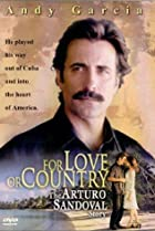 Image of For Love or Country: The Arturo Sandoval Story