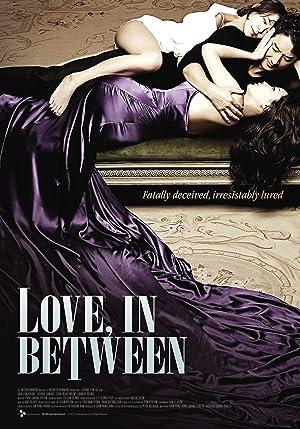 Love in Between (2010)