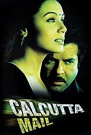 Calcutta Mail(2003) Poster - Movie Forum, Cast, Reviews