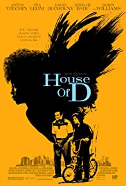 House of D (2004) Poster - Movie Forum, Cast, Reviews