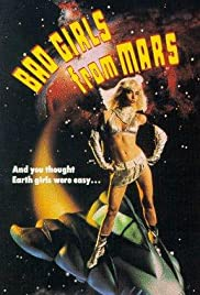 Bad Girls from Mars (1990) Poster - Movie Forum, Cast, Reviews