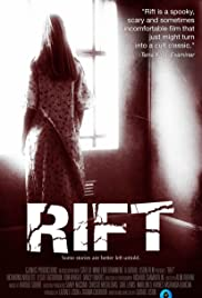 Rift (2011) Poster - Movie Forum, Cast, Reviews
