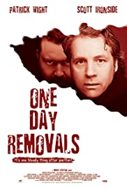 One Day Removals (2008) Poster - Movie Forum, Cast, Reviews
