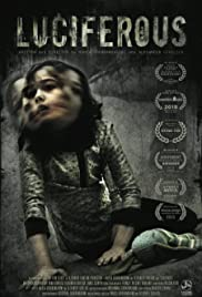 Luciferous(2015) Poster - Movie Forum, Cast, Reviews
