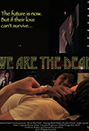 We Are the Dead Poster