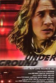 Underground(2003) Poster - Movie Forum, Cast, Reviews