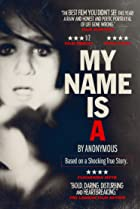 Image of My Name Is 'A' by Anonymous
