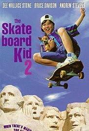 The Skateboard Kid 2 Poster