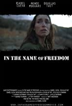 In the Name of Freedom