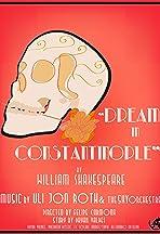 William Shakespeare's Dream in Constantinople
