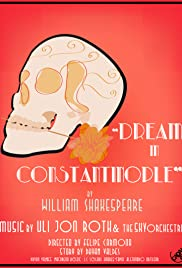 William Shakespeare's Dream in Constantinople Poster