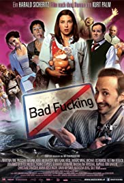 Bad Fucking(2013) Poster - Movie Forum, Cast, Reviews