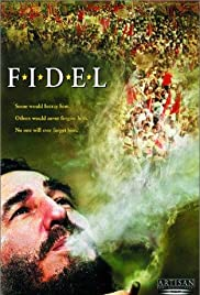 Fidel (2002) Poster - Movie Forum, Cast, Reviews
