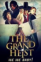 Image of The Grand Heist