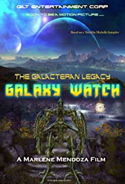 Galaxy Watch the Galacteran Legacy Poster