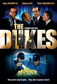 The Dukes (2007) Poster - Movie Forum, Cast, Reviews
