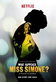 What Happened, Miss Simone?(2015) Poster - Movie Forum, Cast, Reviews