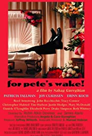 For Pete's Wake! Poster