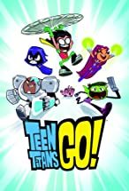 Primary image for Teen Titans Go!